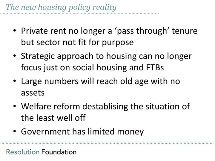 The new housing policy reality