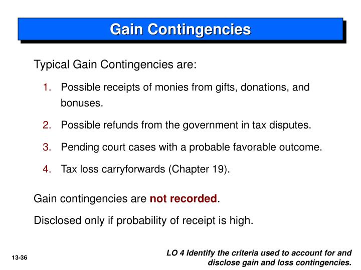 Gain Contingencies