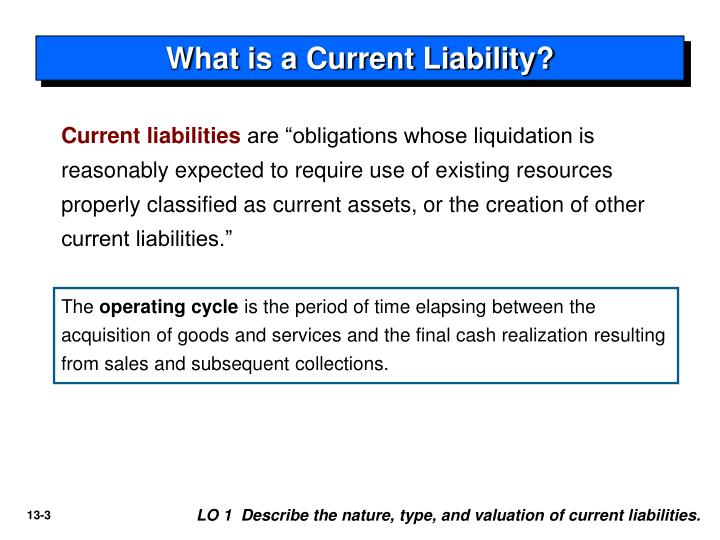 What is a current liability