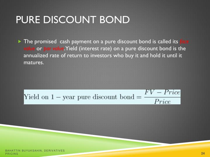 Pure Discount Bond