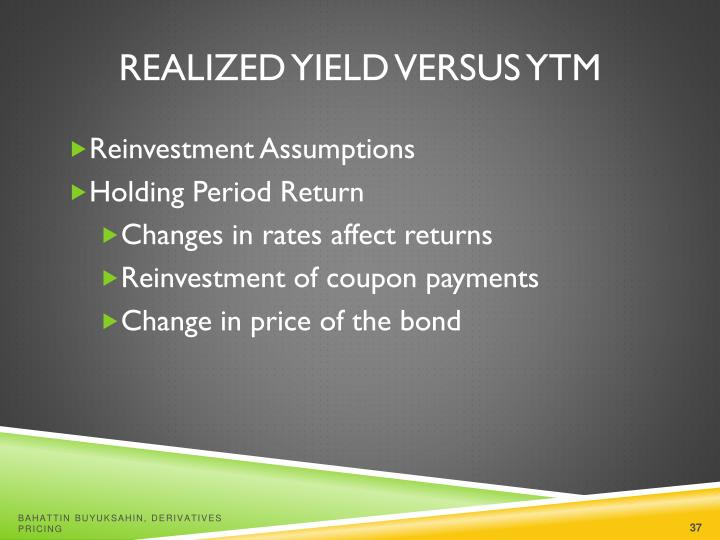 Realized Yield versus YTM