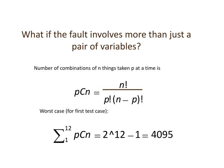 What if the fault involves more than just a pair of variables?