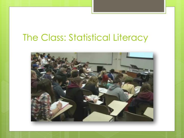 The class statistical literacy