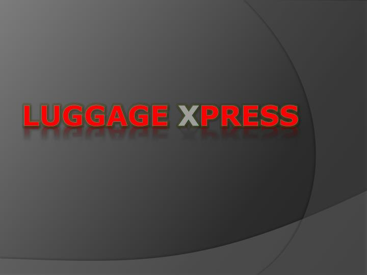 Luggage x press