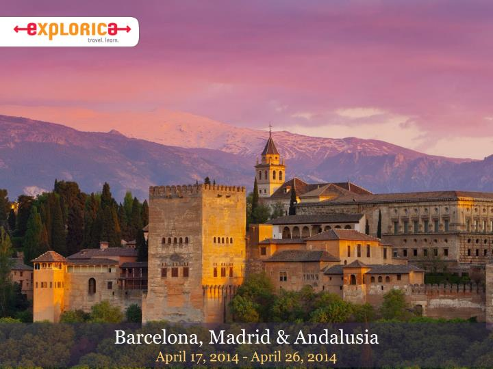 Barcelona, Madrid & Andalusia