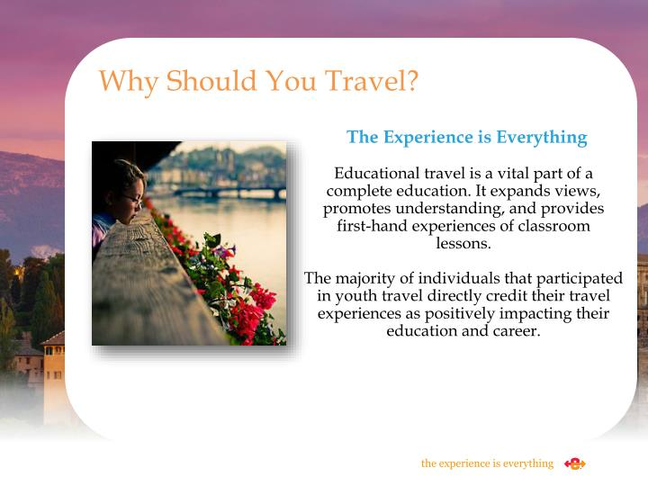 Why Should You Travel?