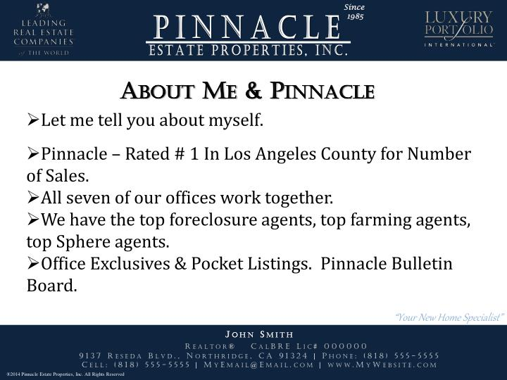 About Me & Pinnacle