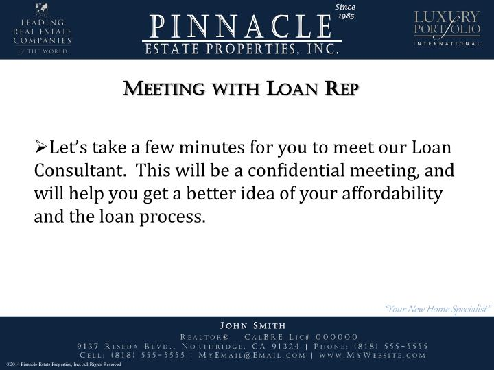 Meeting with Loan Rep