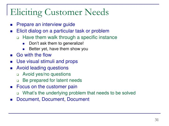 Eliciting Customer Needs