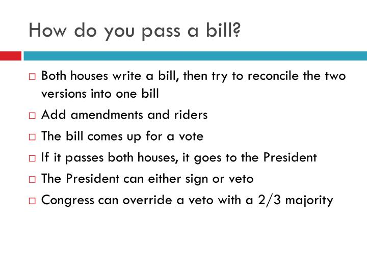 How do you pass a bill?