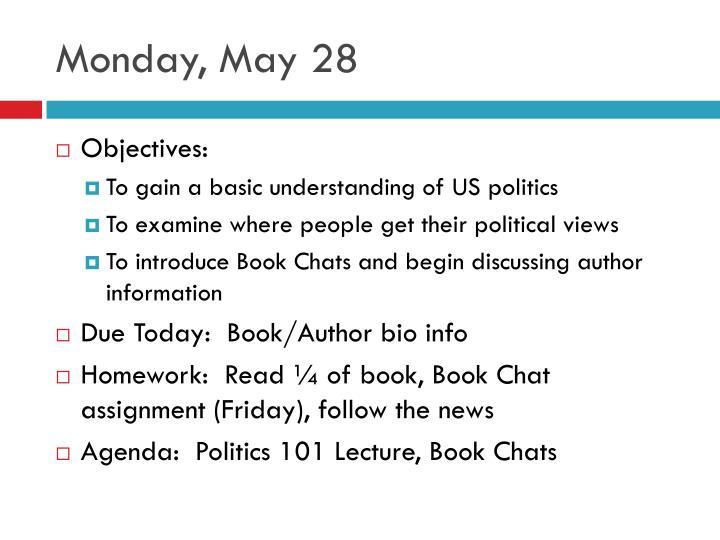 Monday, May 28