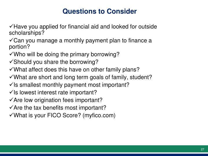Have you applied for financial aid and looked for outside scholarships?