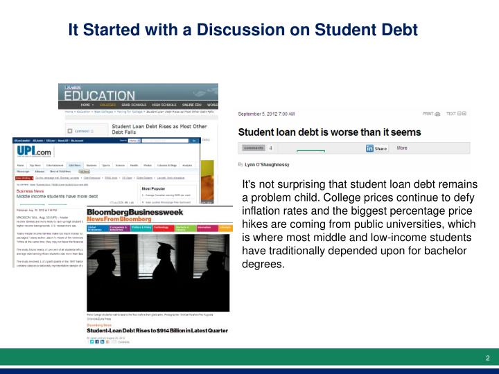 It Started with a Discussion on Student Debt
