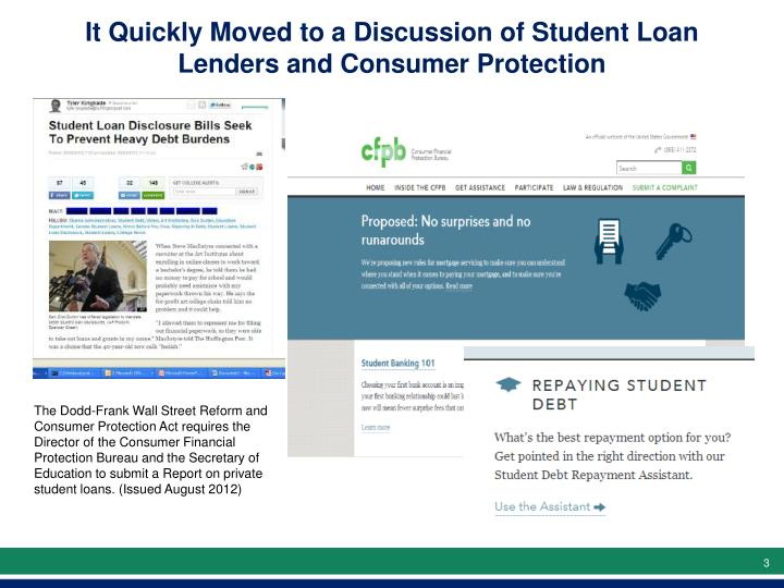 It Quickly Moved to a Discussion of Student Loan Lenders and Consumer Protection