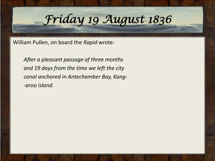 Friday 19 August 1836