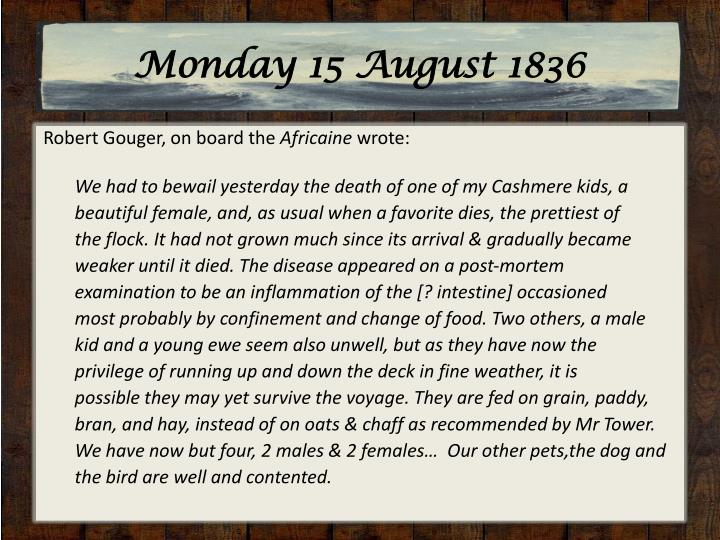 Monday 15 August 1836