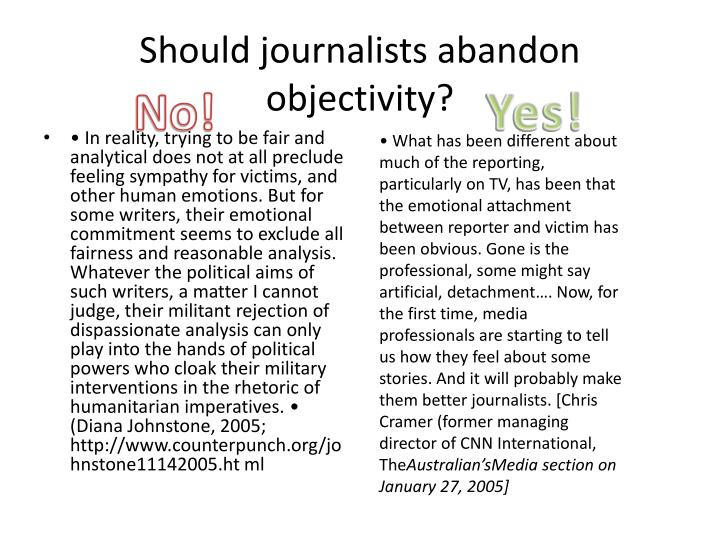 Should journalists abandon objectivity?