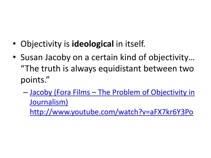 Objectivity is