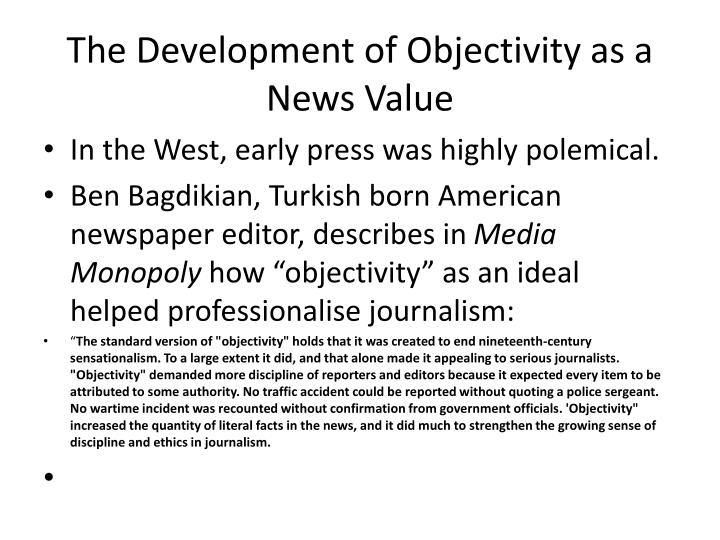 The Development of Objectivity as a News Value