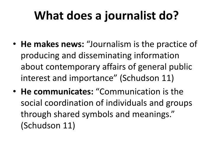 What does a journalist do?