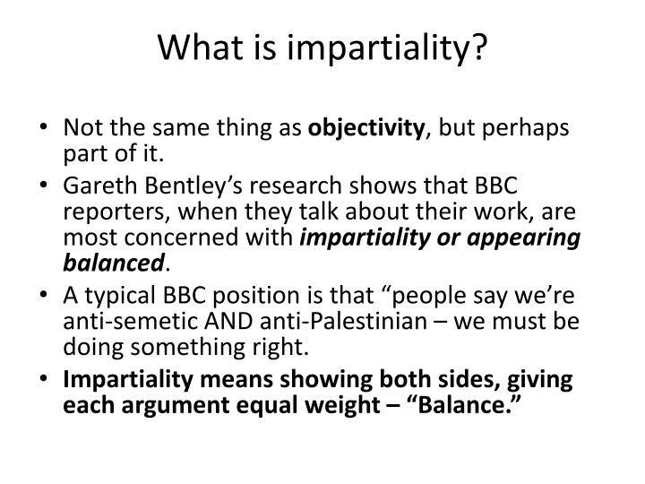 What is impartiality?