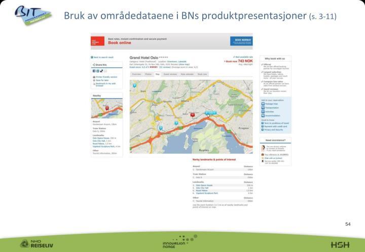 Bruk av områdedataene i BNs produktpresentasjoner