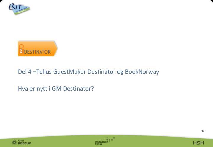 Del 4 –Tellus GuestMaker Destinator og BookNorway