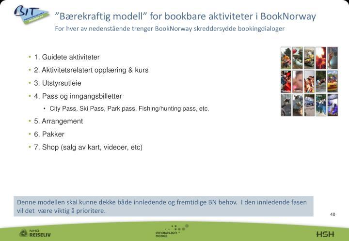"""""""Bærekraftig modell"""" for bookbare aktiviteter i BookNorway"""