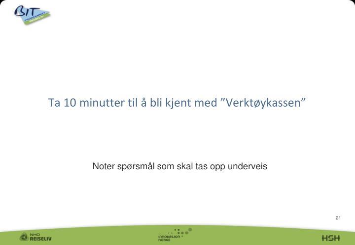 """Ta 10 minutter til å bli kjent med """"Verktøykassen"""""""