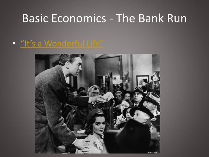 Basic economics the bank run