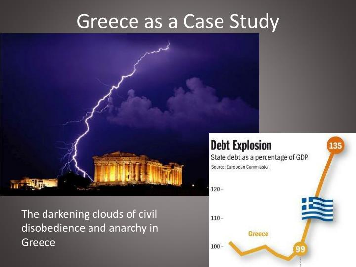 Greece as a Case Study