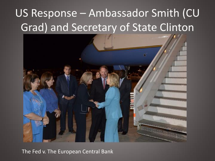 US Response – Ambassador Smith
