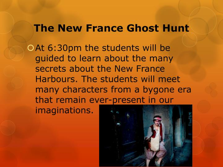 The New France Ghost Hunt