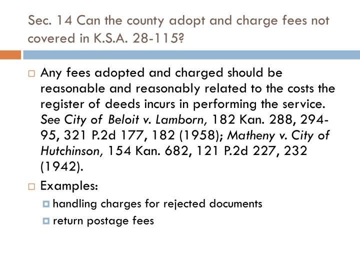 Sec. 14 Can the county adopt and charge fees not covered in K.S.A. 28-115?