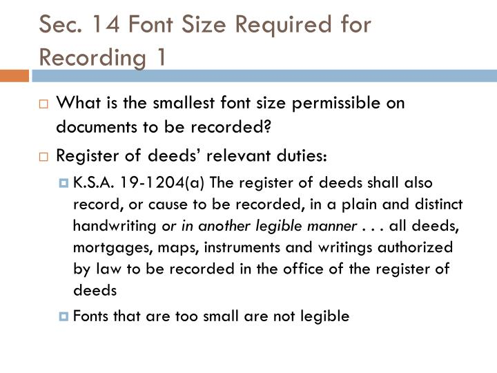 Sec. 14 Font Size Required for Recording 1