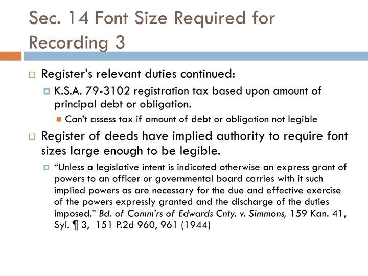 Sec. 14 Font Size Required for Recording 3
