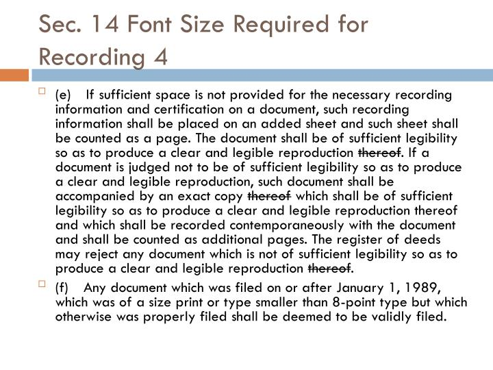 Sec. 14 Font Size Required for Recording 4