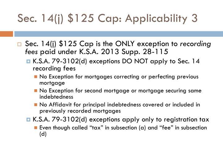 Sec. 14(j) $125 Cap: Applicability 3