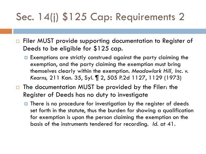 Sec. 14(j) $125 Cap: Requirements 2