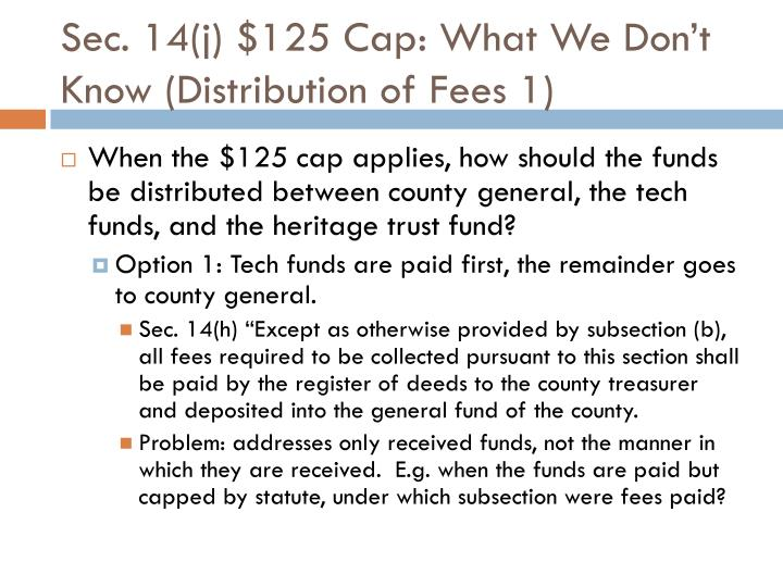 Sec. 14(j) $125 Cap: What We Don't Know (Distribution of Fees 1)