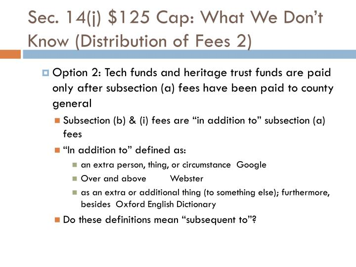Sec. 14(j) $125 Cap: What We Don't Know (Distribution of Fees 2)