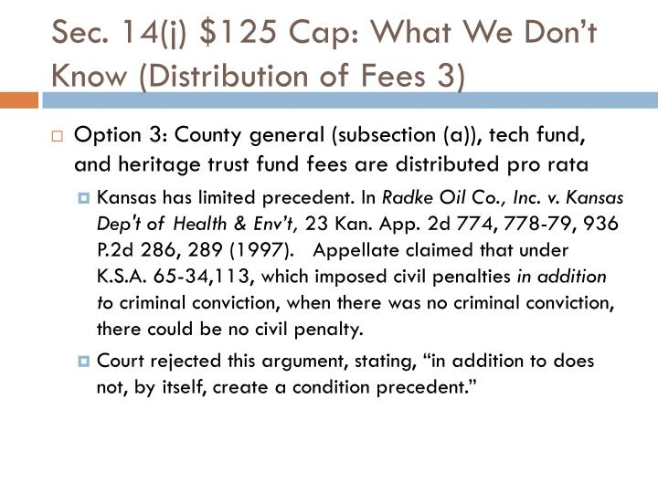 Sec. 14(j) $125 Cap: What We Don't Know (Distribution of Fees 3)