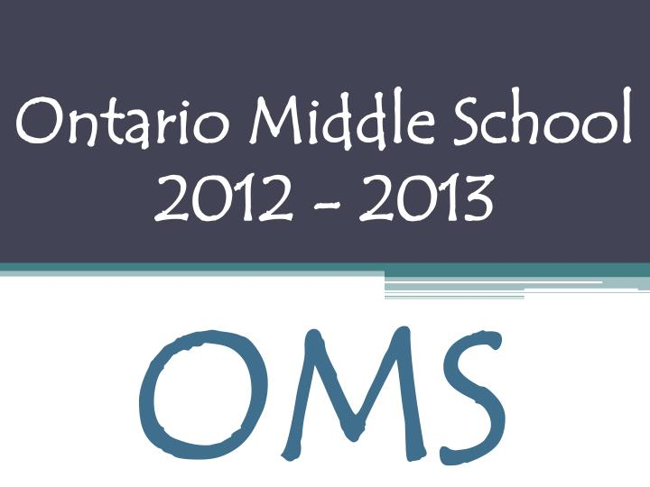 Ontario middle school 2012 2013