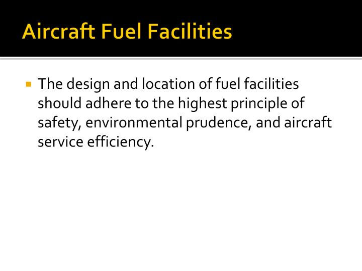 Aircraft Fuel Facilities
