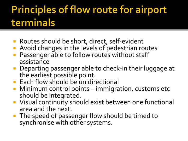 Principles of flow route for airport terminals