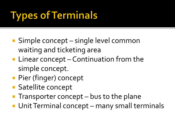 Types of Terminals
