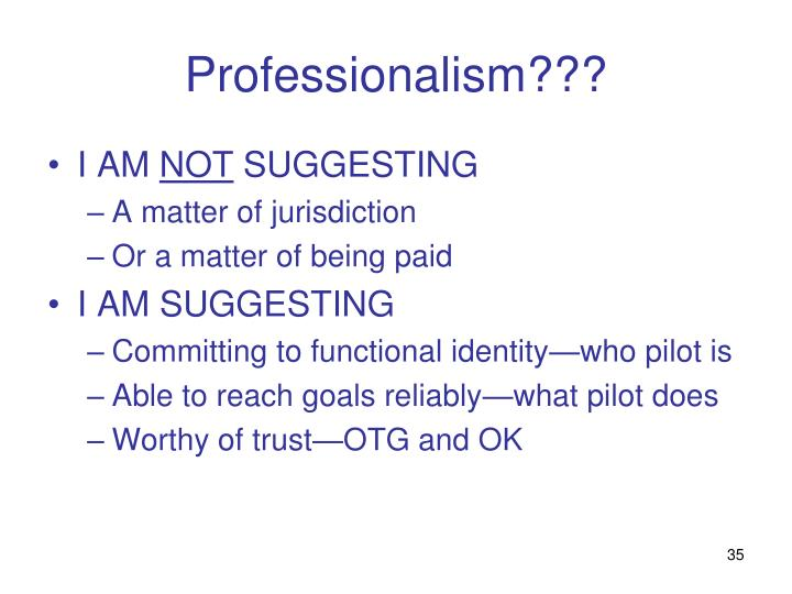 Professionalism???