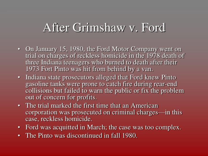 After Grimshaw v. Ford