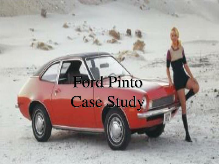Ford pinto case study