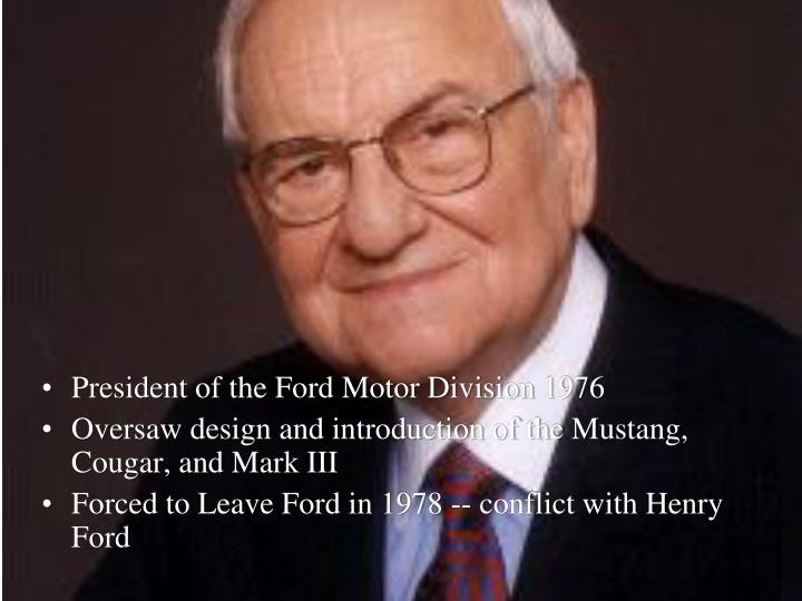 President of the Ford Motor Division 1976